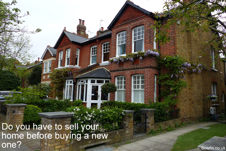 Do you have to sell your home before buying a new one