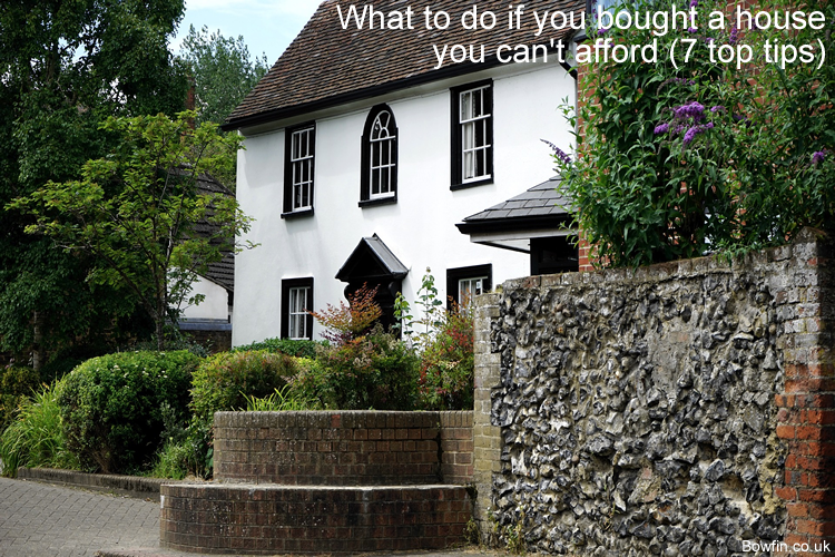 What to do if you bought a house you can't afford - 7 top tips