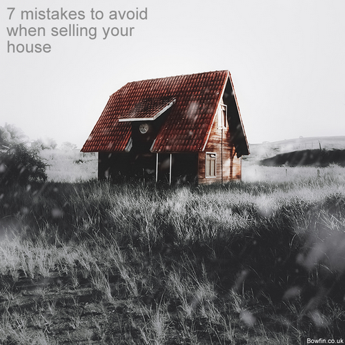 7 mistakes to avoid when selling your house