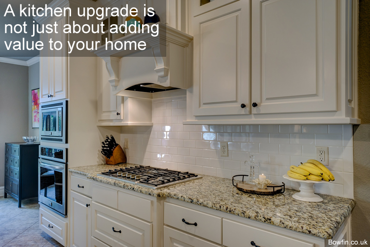 A kitchen upgrade is not just about adding value to your home
