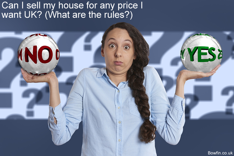 Can I sell my house for any price I want UK - What are the rules