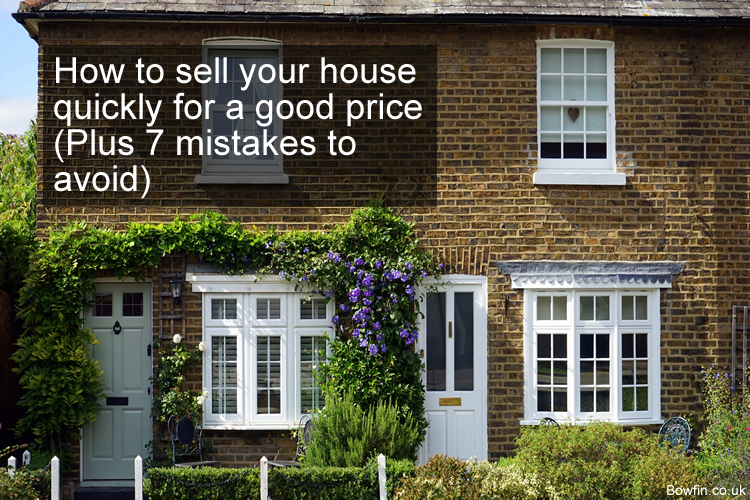 How to sell your house quickly for a good price - Plus 7 mistakes to avoid