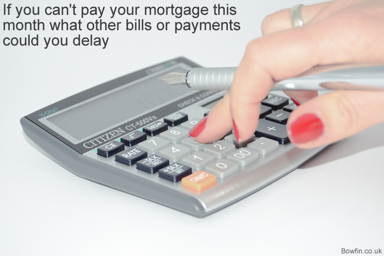 If you can't pay your mortgage this month what other bills or payments could you delay