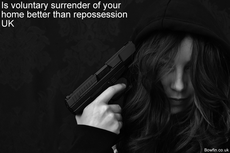 Is voluntary surrender of your home better than repossession UK