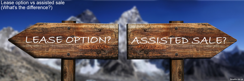 Lease option vs assisted sale - What's the difference between a lease option and an assisted sale